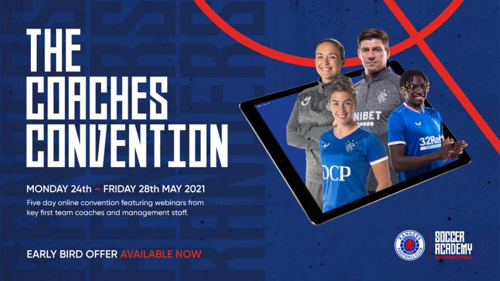 Rangers Football Club have announced a week-long online Coaches Convention with unique access, set to begin on May 24, 2021.